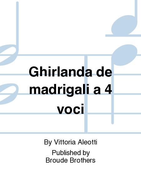 Ghirlanda de madrigali a 4 voci