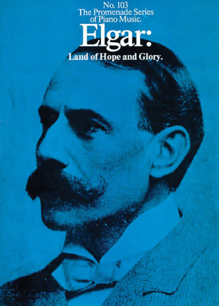 Edward Elgar: Land Of Hope And Glory (Piano Solo)