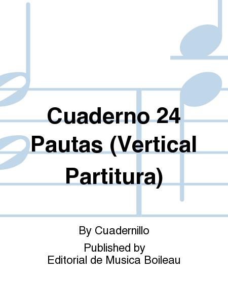 Cuaderno 24 Pautas (Vertical Partitura)