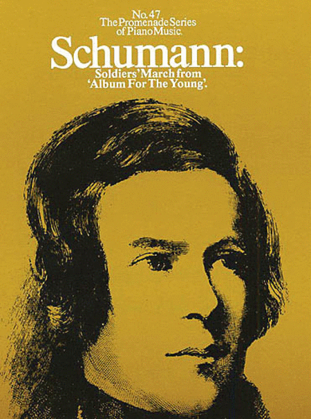 Schumann: Soldier's March from 'Album for the Young' (No.47)