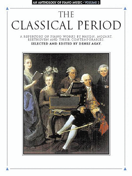An Anthology Of Piano Music, Vol. 2 - The Classical Period