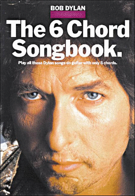 The 6 Chord Songbook - Easy Guitar
