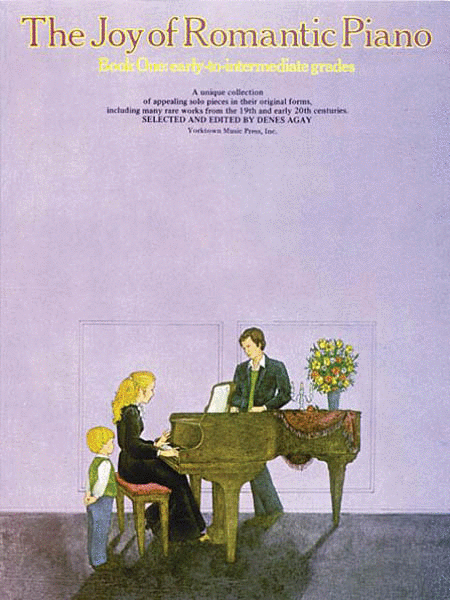 The Joy of Romantic Piano - Book 1