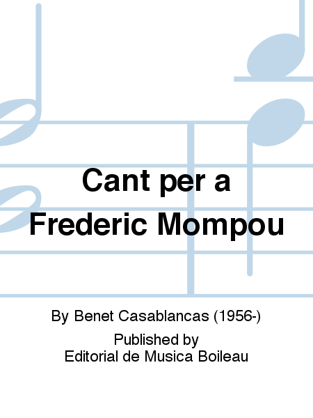 Cant per a Frederic Mompou