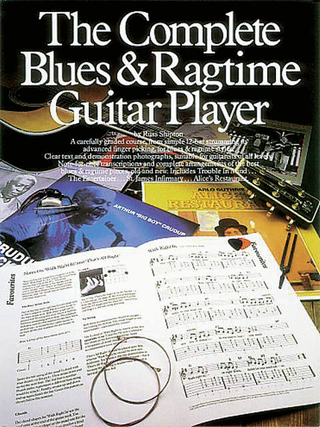 The Complete Blues & Ragtime Guitar Player