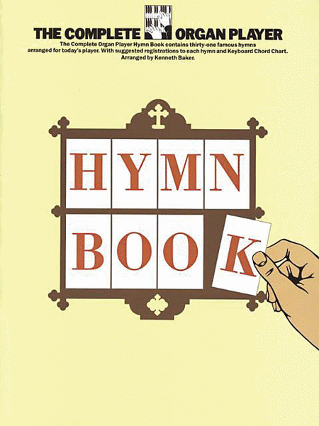 The Complete Organ Player: Hymn Book