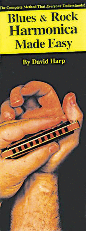 Blues & Rock Harmonica Made Easy!