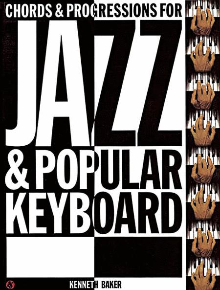 Chords & Progressions For Jazz & Popular Keyboard