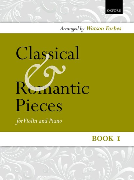 Classical and Romantic Pieces for Violin Book 1