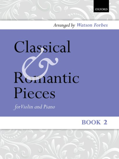 Classical and Romantic Pieces for Violin - Book 2
