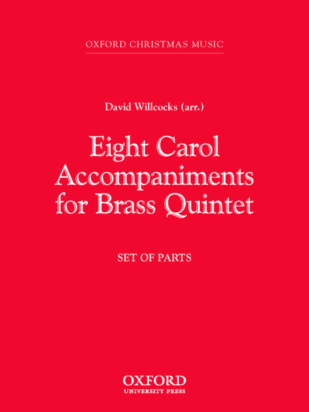 Eight Carol Accompaniments for Brass a 5