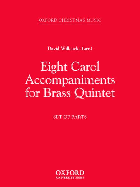 Eight Carol Accompaniments for Brass a 5