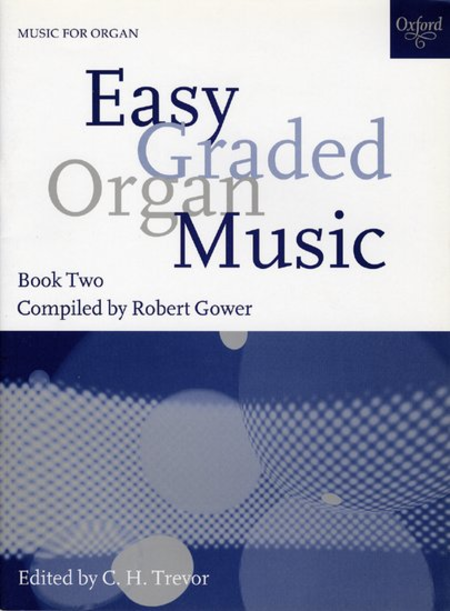 Easy Graded Organ Music - Book 2
