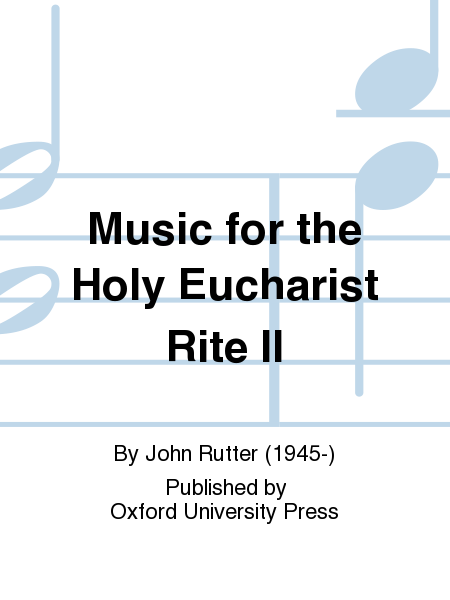 music for the holy eucharist rite ii sheet music by john