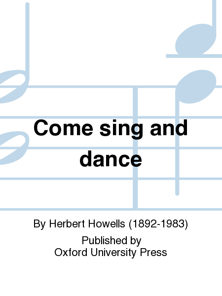 Come sing and dance