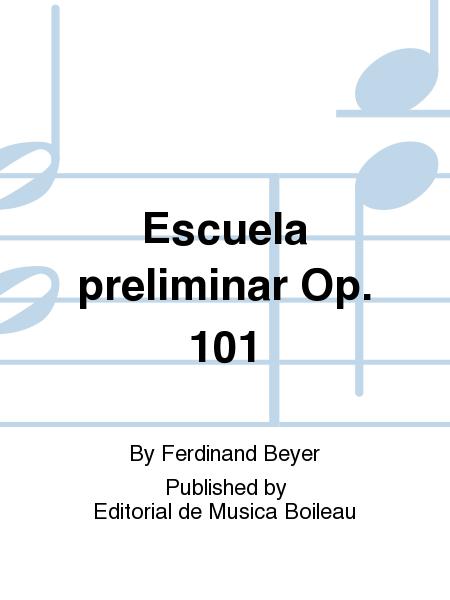 Escuela preliminar Op. 101