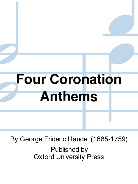 Four Coronation Anthems