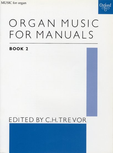 Organ Music for Manuals - Book 2