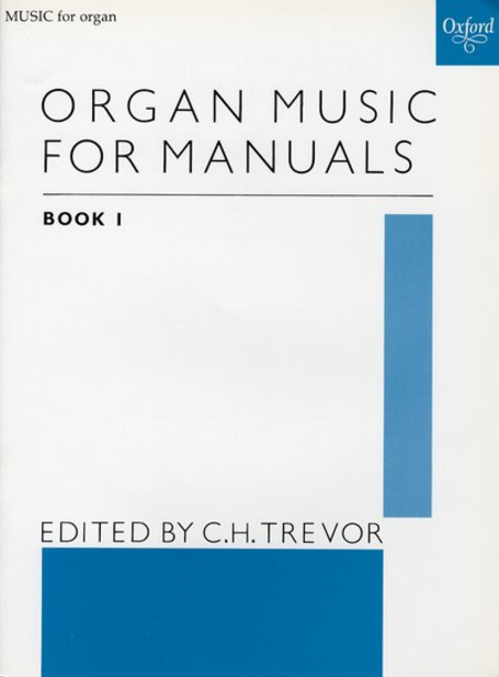 Organ Music for Manuals - Book 1