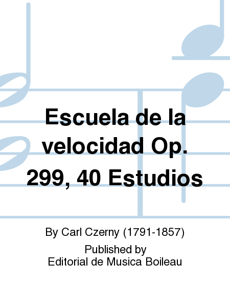 Escuela de la velocidad Op. 299, 40 Estudios