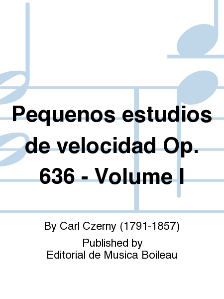 Pequenos estudios de velocidad op 636 volume i sheet for Estudios pequenos