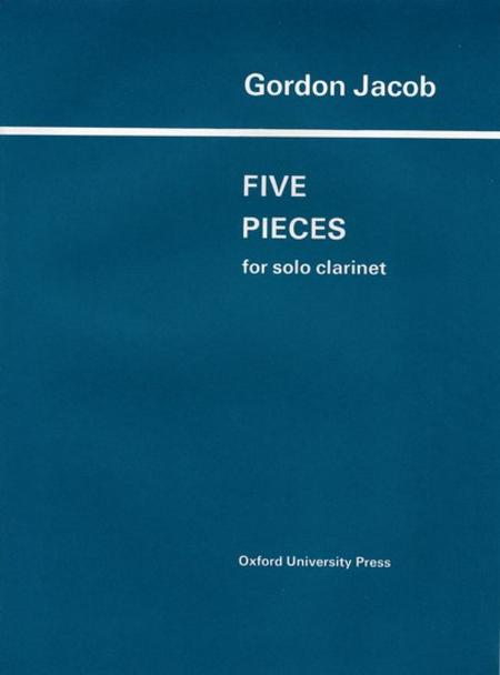 Five Pieces Solo Clarinet