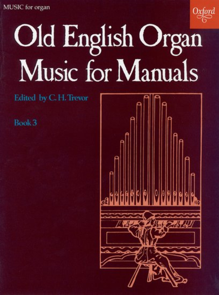 Old English Organ Music for Manuals - Book 3