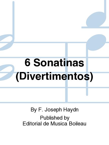 6 Sonatinas (Divertimentos)
