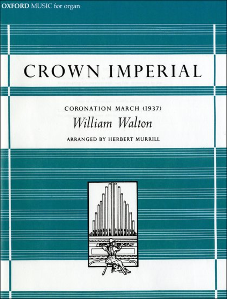 Crown Imperial - Coronation March (1937)