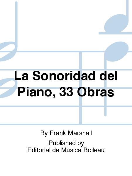La Sonoridad del Piano, 33 Obras