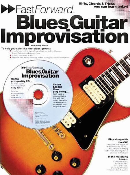 Fast Forward - Blues Guitar Improvisation