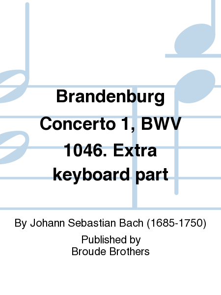Brandenburg Concerto 1, BWV 1046. Extra keyboard part