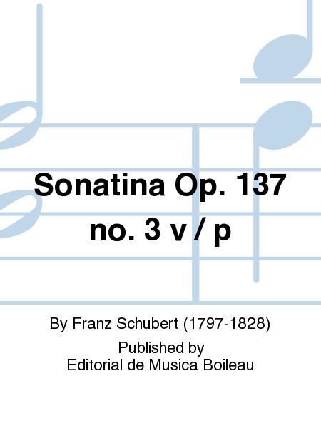 Sonatina Op. 137 no. 3 v / p