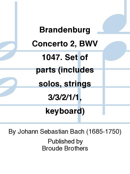 Brandenburg Concerto 2, BWV 1047. Set of parts (includes solos, strings 3/3/2/1/1, keyboard)