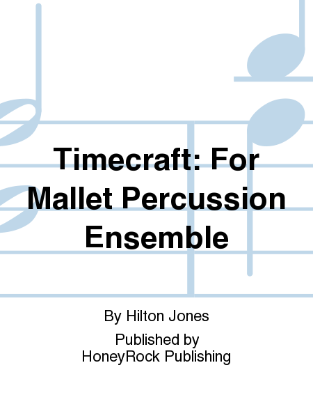 Timecraft: For Mallet Percussion Ensemble