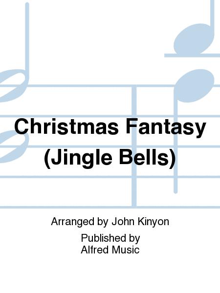 Christmas Fantasy (Jingle Bells)