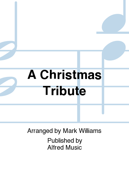 A Christmas Tribute