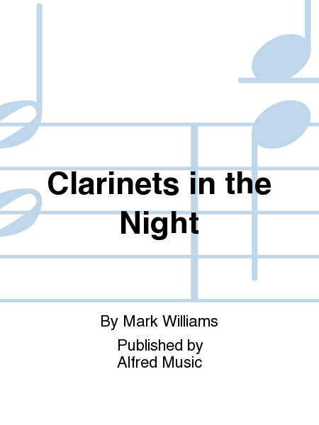 Clarinets in the Night