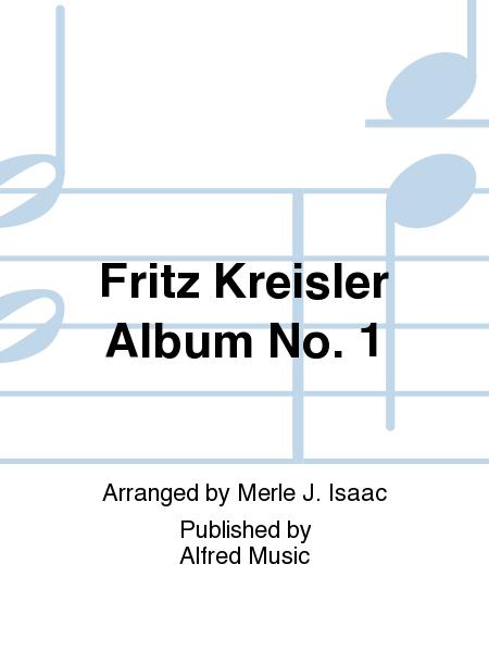Fritz Kreisler Album No. 1