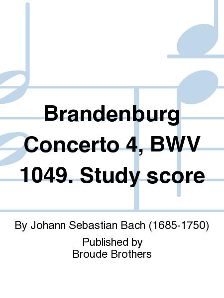 Brandenburg Concerto 4, BWV 1049. Study score