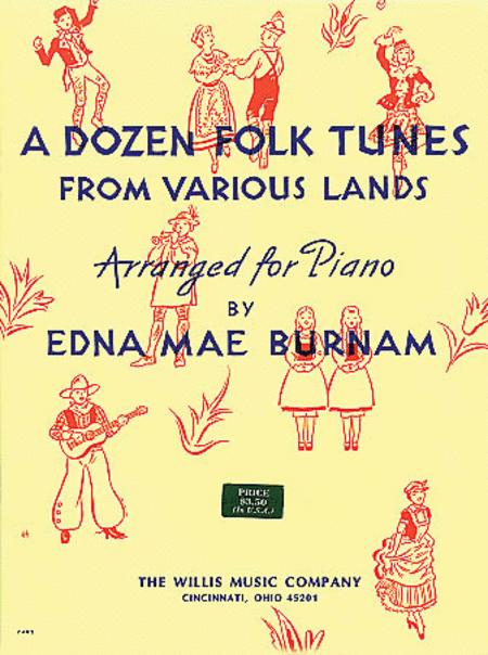 A Dozen Folk Tunes from Various Lands