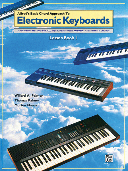 Chord Approach to Electronic Keyboards Lesson Book, Book 1