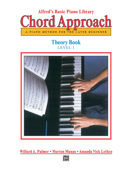 Alfred's Basic Piano Chord Approach Theory, Book 1
