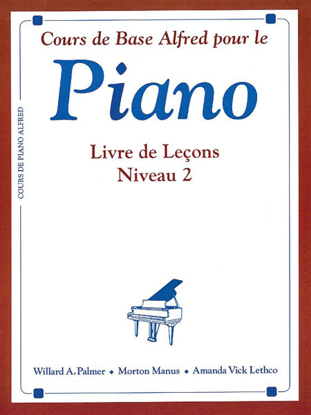 Alfred's Basic Piano Course Lesson Book - Level 2 (French Edition)
