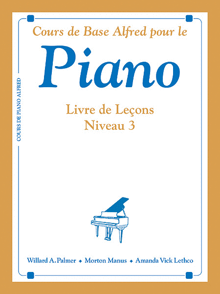 Alfred's Basic Piano Course Lesson Book - Level 3 (French Edition)