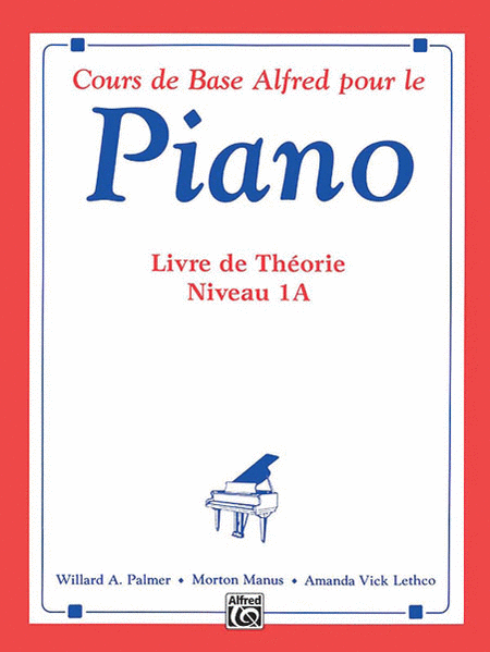 Alfred's Basic Piano Course Theory Book - Level 1A (French Edition)