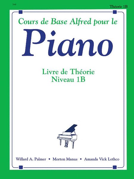 Alfred's Basic Piano Course Theory Book - Level 1B (French Edition)