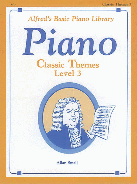 Alfred's Basic Piano Course - Classic Themes, Book 3