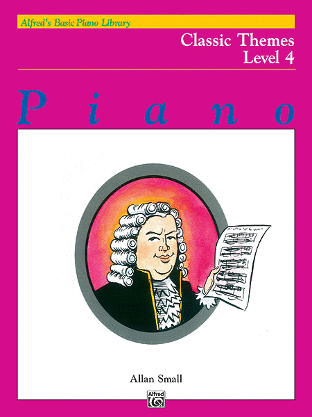 Alfred's Basic Piano Course - Classic Themes, Book 4