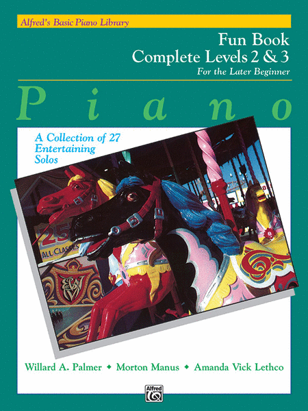 Alfred's Basic Piano Course - Fun Book Complete Levels 2 & 3